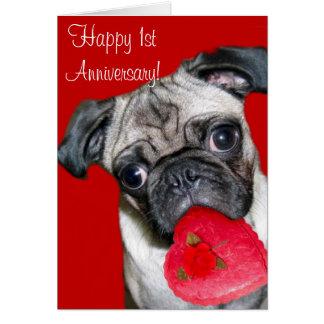 Happy 1st Anniversary pug greeting card