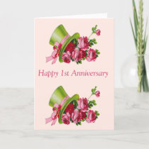 Happy 1st Anniversary, Top hat and flowers Card