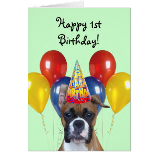 Happy 1st Birthday Boxer greeting card