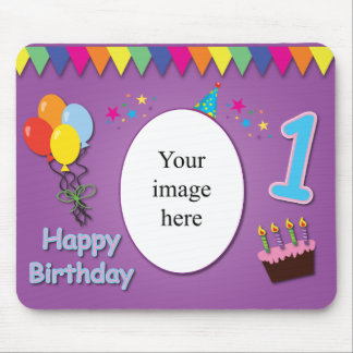 Happy 1st Birthday Mousepad with Your Photo
