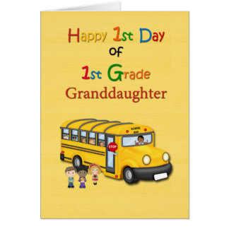Happy 1st Day of 1st Grade, Granddaughter, School Card