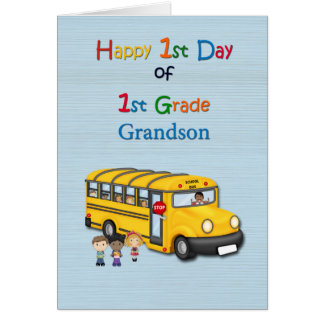 Happy 1st Day of 1st Grade, Grandson, School Bus Card