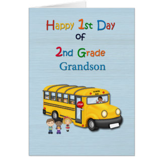 Happy 1st Day of 2nd Grade, Grandson, School Bus Card