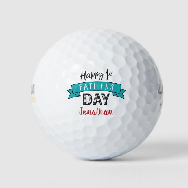Happy 1st Father's Day, Cool Custom Name Teal Blue Golf Balls