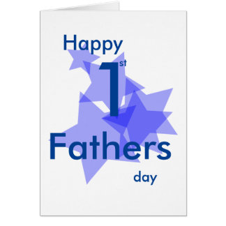 Happy 1st fathers day blue stars add message card