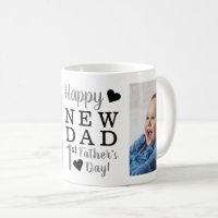 Happy 1st Father's Day New Dad  Photo Coffee Mug