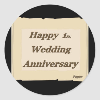 Happy 1St. Wedding Anniversary Paper Classic Round Sticker