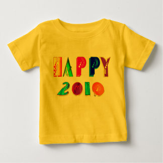 happy 2010 Happpy 2010 HAPPPPY 2010 gifts Baby T-Shirt