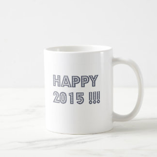 happy 2015.jpg coffee mug