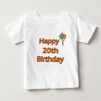Happy 20th Birthday Baby T-Shirt