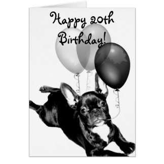 Happy 20th Birthday French Bulldog greeting card