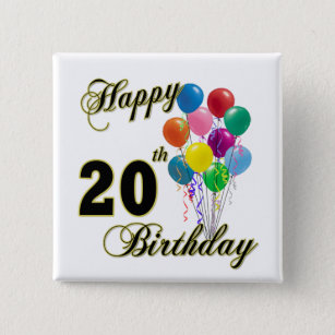 Happy 20th Birthday Gifts And Apparel Pinback Button
