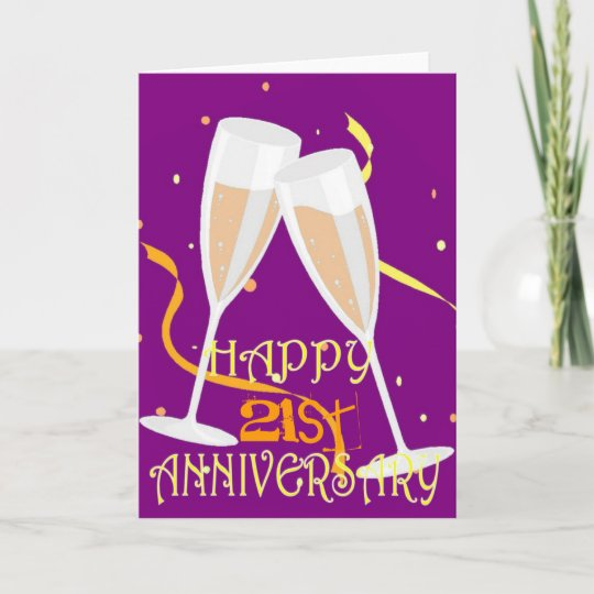 17 Year Wedding Anniversary Traditional Gift: Happy 21st Anniversary Champagne Celebration Card