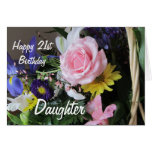 Happy 21st Birthday Daughter-Pink Rose Bouquet Greeting Cards