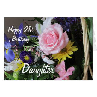 Happy 21st Birthday Daughter-Pink Rose Bouquet Card