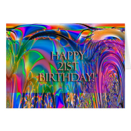 Happy 21st Birthday! Greeting Cards