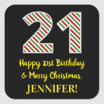 [ Thumbnail: Happy 21st Birthday & Merry Christmas, Custom Name Sticker ]