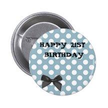 Happy 21st Birthday Pale Blue Polka Dot Art Pinback Buttons
