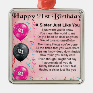 Happy 21st Birthday Sister Poem Metal Ornament