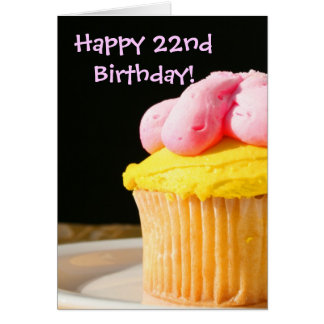 Happy 22nd Birthday Cupcake greeting card