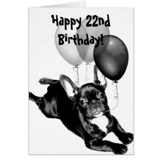 Happy 22nd Birthday French Bulldog Greeting Card