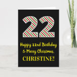 [ Thumbnail: Happy 22nd Birthday & Merry Christmas, Custom Name Card ]