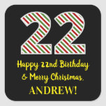 [ Thumbnail: Happy 22nd Birthday & Merry Christmas, Custom Name Sticker ]