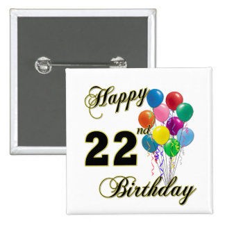 Happy 22nd Birthday with Balloons 2 Inch Square Button