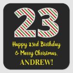 [ Thumbnail: Happy 23rd Birthday & Merry Christmas, Custom Name Sticker ]