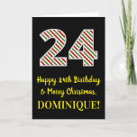 [ Thumbnail: Happy 24th Birthday & Merry Christmas, Custom Name Card ]