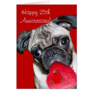 Happy 25th Anniversary pug greeting card