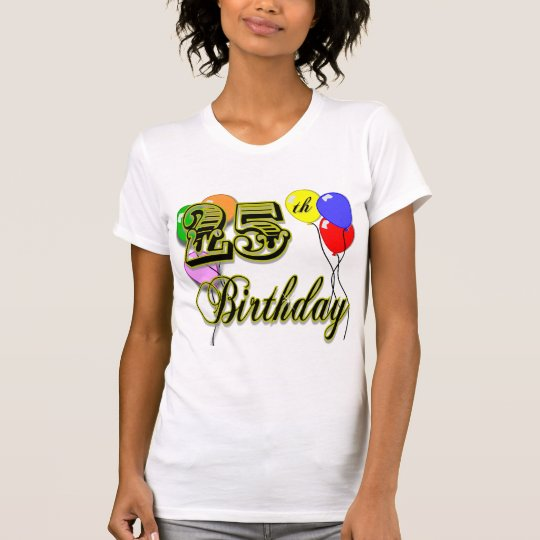 Happy 25th Birthday Balloon T-Shirt
