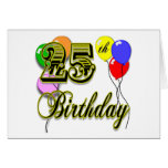 Happy 25th Birthday Merchandise Greeting Card