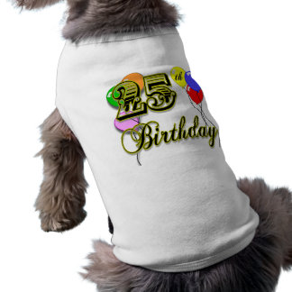 Happy 25th Birthday Merchandise T-Shirt