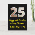 [ Thumbnail: Happy 25th Birthday & Merry Christmas, Custom Name Card ]
