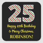 [ Thumbnail: Happy 25th Birthday & Merry Christmas, Custom Name Sticker ]