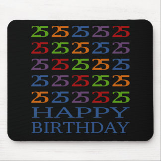 Happy 25th Birthday! Mouse Pad