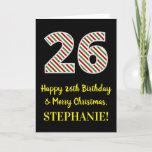 [ Thumbnail: Happy 26th Birthday & Merry Christmas, Custom Name Card ]