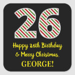 [ Thumbnail: Happy 26th Birthday & Merry Christmas, Custom Name Sticker ]