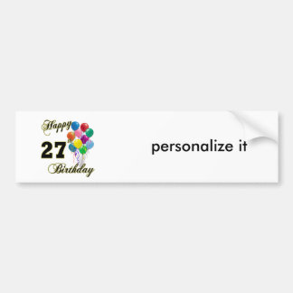 Happy 27th Birthday Gifts with Balloons Car Bumper Sticker