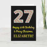 [ Thumbnail: Happy 27th Birthday & Merry Christmas, Custom Name Card ]