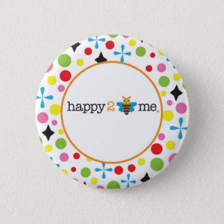 Happy 2 Be Me Pinback Button
