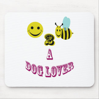 happy 2 bee a dog lover mouse pad