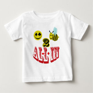 happy 2 bee all in . baby T-Shirt