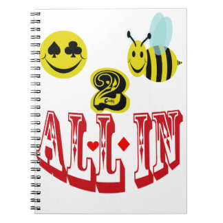 happy 2 bee all in . notebook