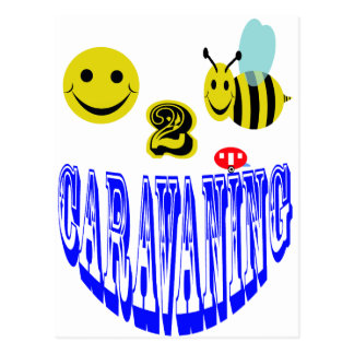 happy 2 bee caravaning postcard