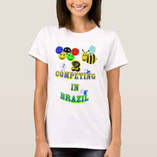 happy 2 bee competing in brazil cotestants T-Shirt