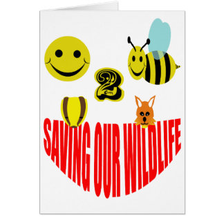 Happy 2 bee saving our wildlife card