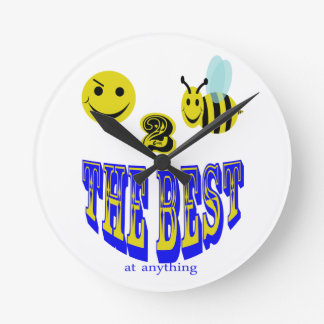 happy 2 bee the best at anything round wallclock