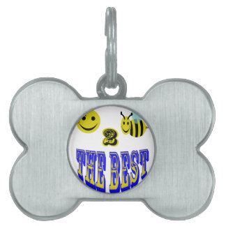 happy 2 bee the best at anything pet name tags